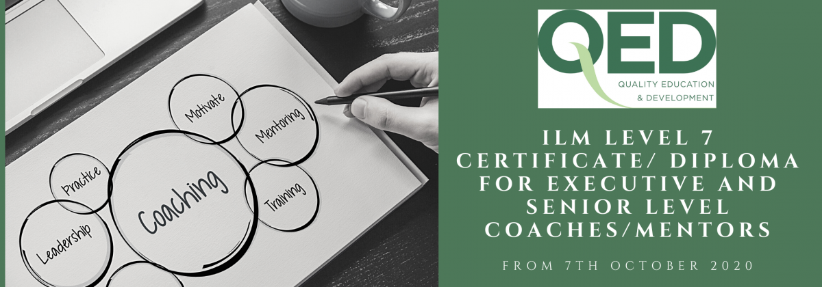 ILM Level 7 Certificate/ Diploma for Executive and Senior level Coaches/Mentors